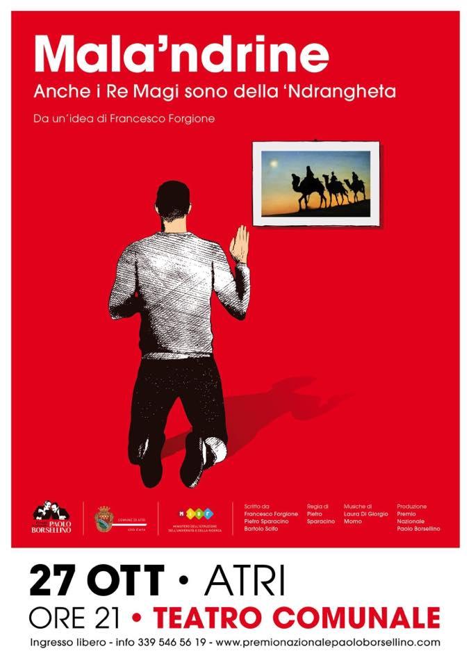 Premio Nazionale Paolo Borsellino, in scena ad Atri  Mala'ndrine – Anche i Re Magi sono della 'ndrangheta